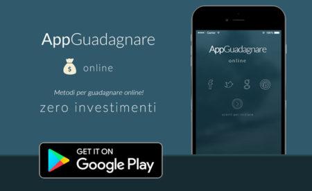 APP Guadagnare – Sempre aggiornato sui guadagni con Android